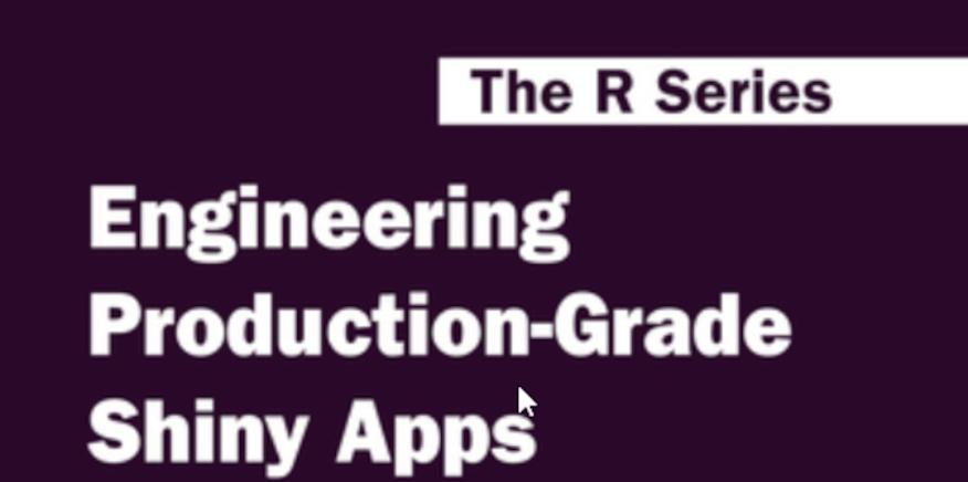Engineering Production-Grade Shiny Apps